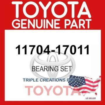 GENUINE OEM TOYOTA BEARING SET 11704-17011
